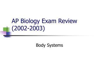 AP Biology Exam Review (2002-2003)