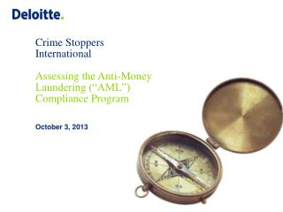 Crime Stoppers International Assessing the Anti-Money  Laundering (�AML�) Compliance Program