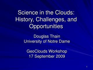 Science in the Clouds: History, Challenges, and Opportunities