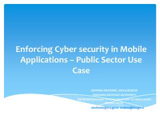 Enforcing Cyber security in Mobile Applications – Public Sector Use  Case