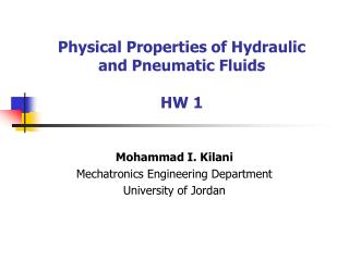 Physical Properties of Hydraulic  and  Pneumatic  Fluids HW 1