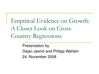 Empirical Evidence on Growth: A Closer Look on Cross-Country Regressions