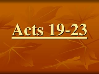 Acts 19-23