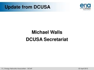 Update from DCUSA