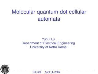 Molecular quantum-dot cellular automata