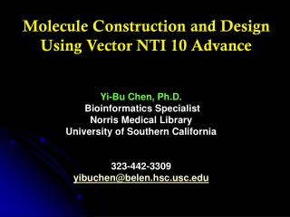 Molecule Construction and Design Using Vector NTI 10 Advance