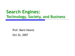 Search Engines: Technology, Society, and Business