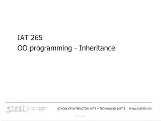 IAT  265 OO programming - Inheritance