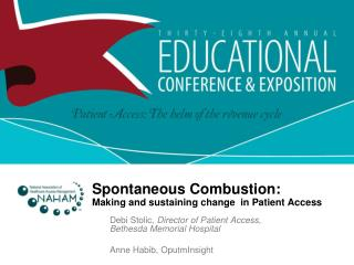 Spontaneous  Combustion:  Making  and sustaining change  in Patient Access