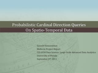 Probabilistic Cardinal Direction Queries  On  Spatio -Temporal Data