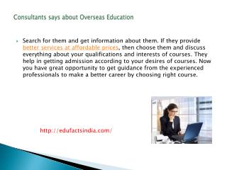 Consultants says about Overseas Education