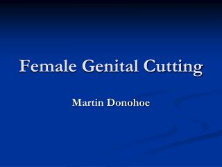 Female Genital Cutting