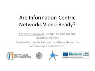 Are Information-Centric Networks Video-Ready?