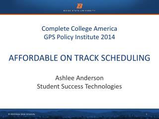 Complete College America GPS Policy Institute 2014