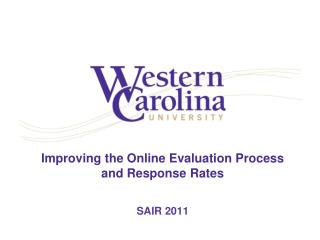 Improving the Online Evaluation Process and Response Rates