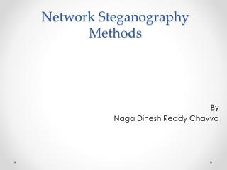 Network Steganography Methods