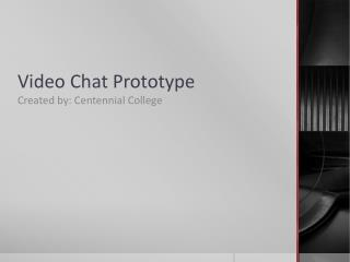 Video  Chat Prototype