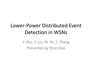 Lower-Power Distributed Event Detection in WSNs
