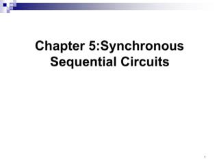 Chapter 5:Synchronous Sequential Circuits