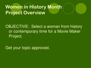 Women in History Month Project Overview