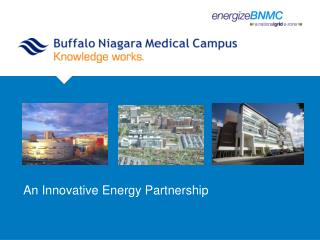 An Innovative Energy Partnership