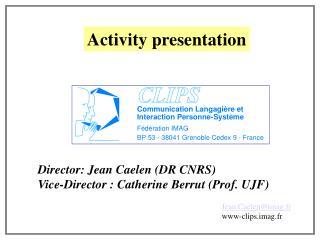 Activity presentation