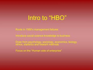 "Intro to ""HBO"""
