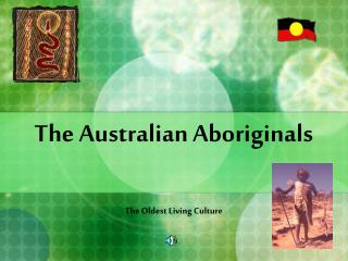 The Australian Aboriginals