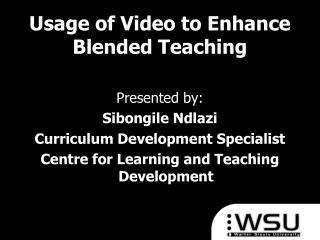 Usage of Video to Enhance Blended Teaching