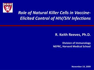 Role of Natural Killer Cells in Vaccine-Elicited Control of HIV