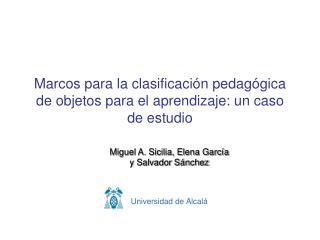 Marcos para la clasificaci n pedag gica de objetos para el aprendizaje: un caso de estudio