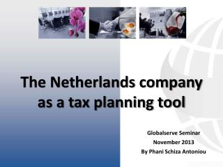 The Netherlands company as a tax planning tool