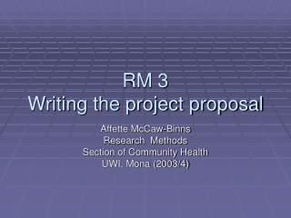 RM 3 Writing the project proposal