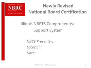 �Newly Revised National Board Certification