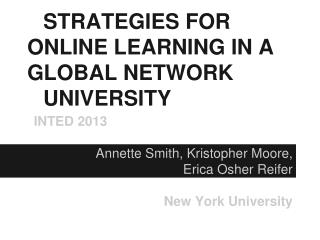 STRATEGIES FOR ONLINE LEARNING IN A GLOBAL NETWORK UNIVERSITY
