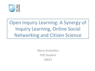 Open Inquiry Learning: A Synergy of Inquiry Learning, Online Social Networking and Citizen Science