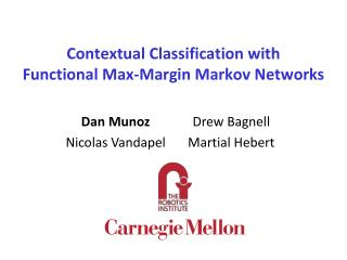 Contextual Classification with Functional Max-Margin Markov Networks
