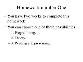 Homework number One