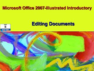 Microsoft Office 2007-Illustrated Introductory