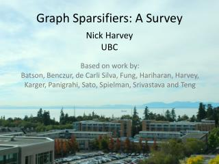 Graph  Sparsifiers : A Survey