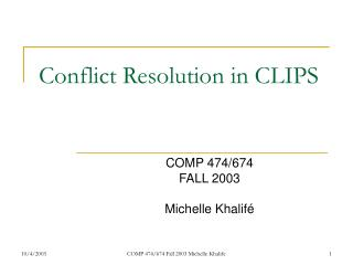 Conflict Resolution in CLIPS