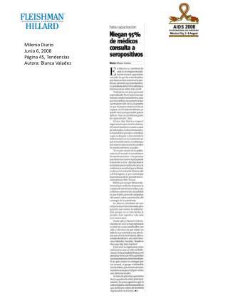 Milenio Diario Junio 6, 2008 Página 45, Tendencias Autora: Blanca Valadez