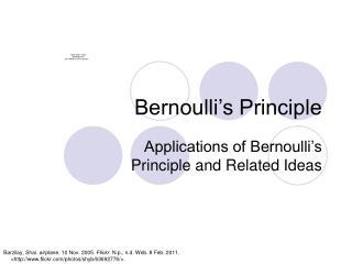 Bernoulli�s Principle