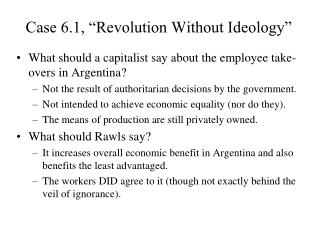 """Case 6.1, """"Revolution Without Ideology"""""""