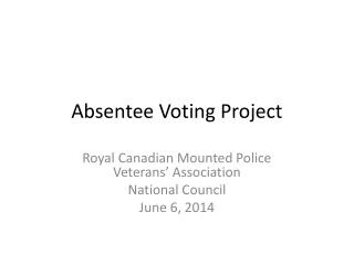 Absentee Voting Project