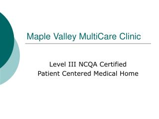 Maple Valley MultiCare Clinic