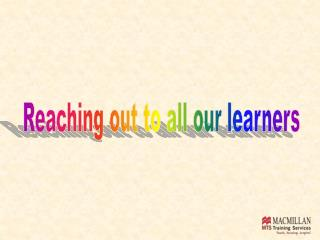 Reaching out to all our learners