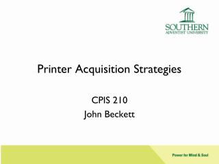 Printer Acquisition Strategies