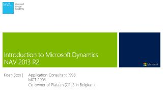 Introduction to Microsoft  Dynamics  NAV  2013 R2
