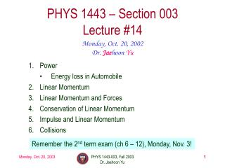 PHYS 1443 – Section 003 Lecture #14